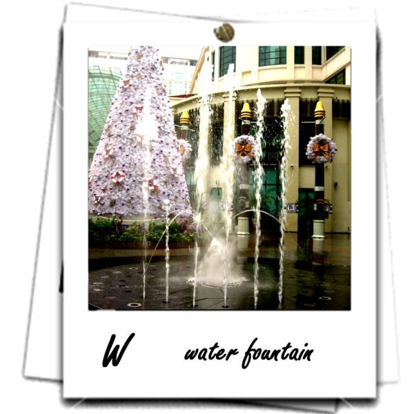 W - water fountain