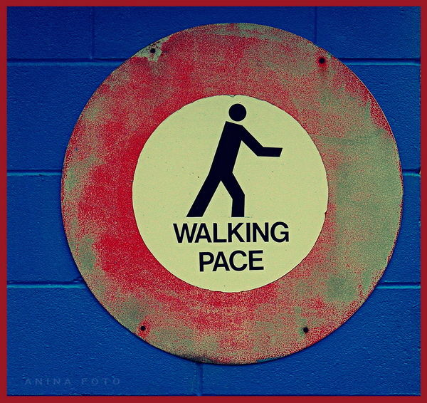 Walking pace, road sign