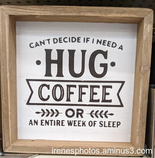 Hug or Coffee?