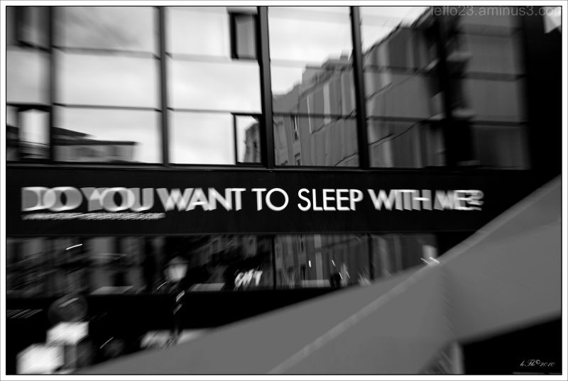 Do You Want To Sleep With Me