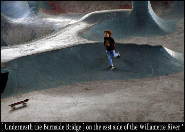 Underneath the Burnside Bridge