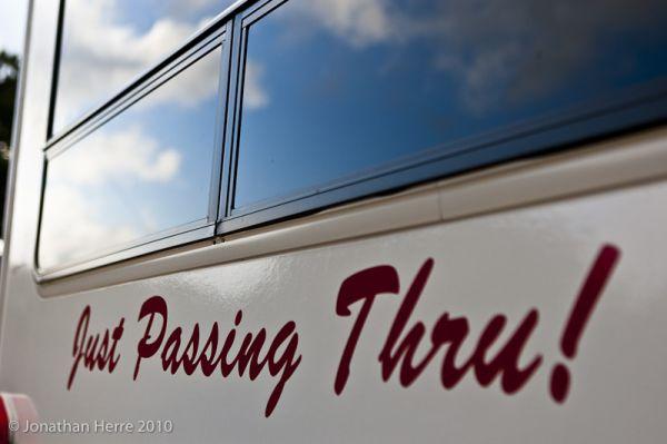 Just Passing Thru.