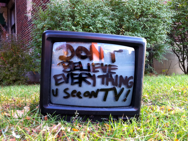 Don't Believe Everything on TV !