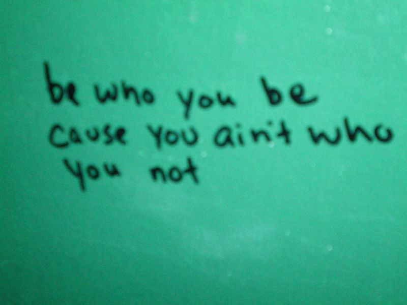 be who you be
