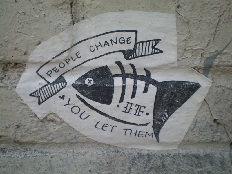 people change if you let them