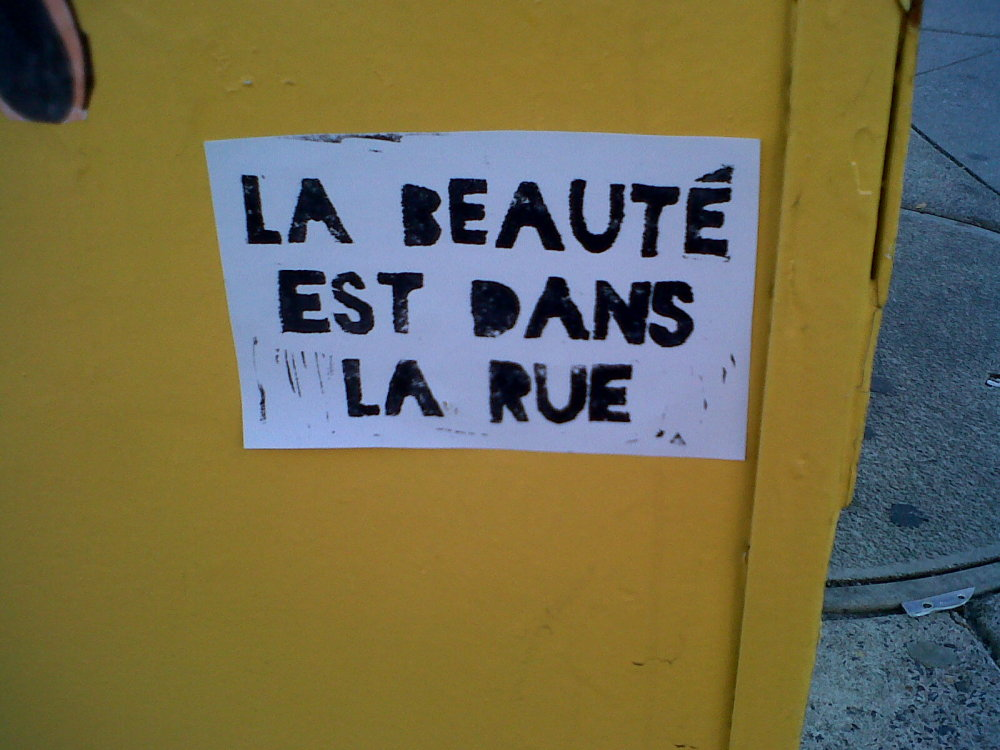La Beaute Est Dans La Rue