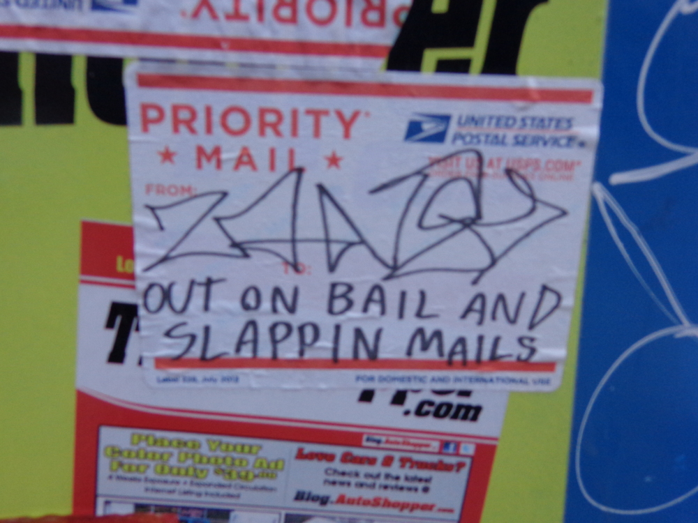 Out on bail and slappin mails
