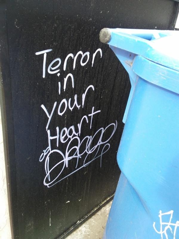 Terror in your heart