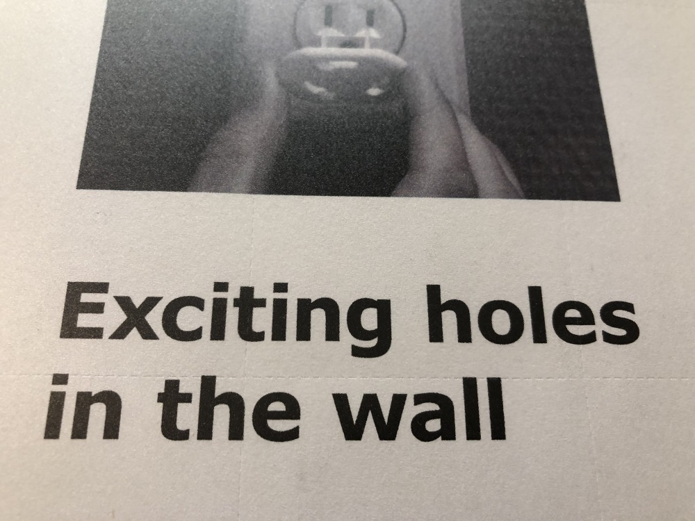 Exciting holes in the wall