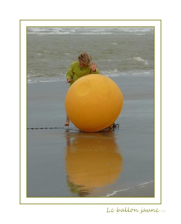 Le ballon jaune ...
