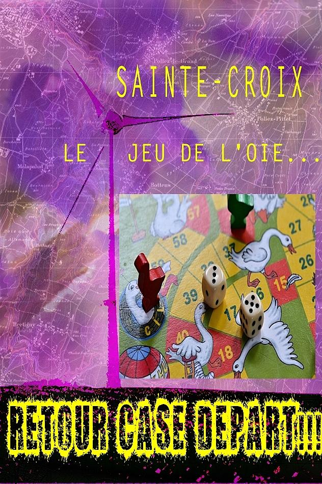 SAINTE-CROIX: LE JEU DE L'OIE!
