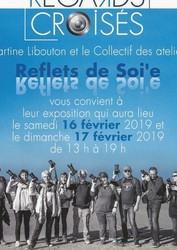 """Exposition du Collectif """" Reflets de Soi'e !"""