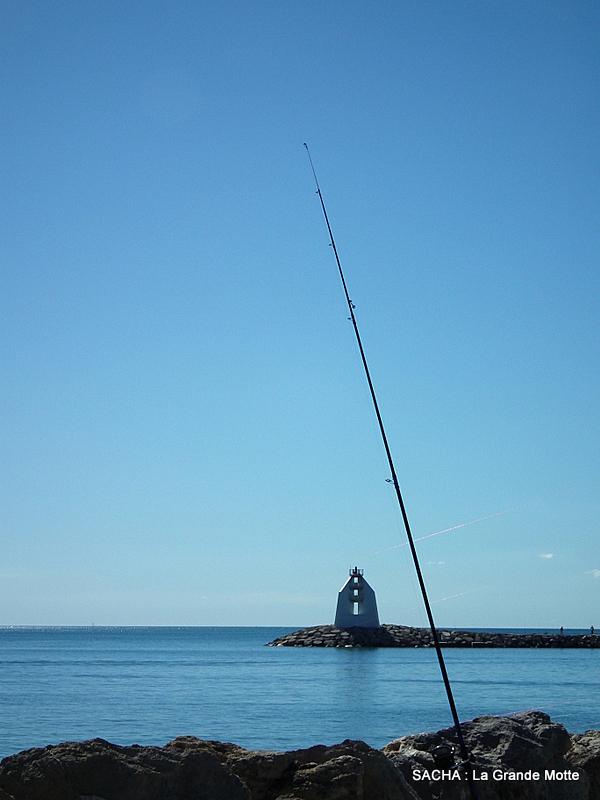 Pêche ....La Grande Motte