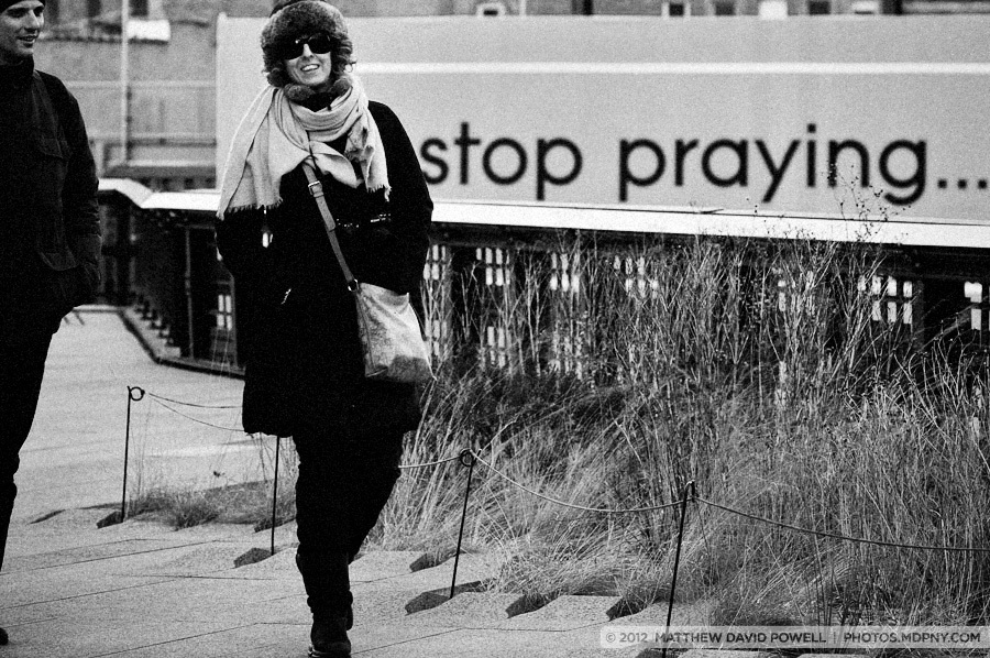 Stop Praying. Highline, Manhattan.