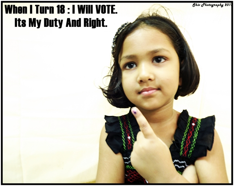 Please Vote...Its Not only your Right but a Duty.