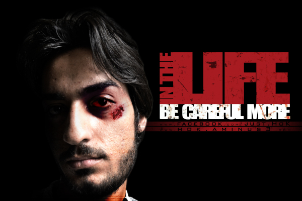 BE CAREFUL MORE